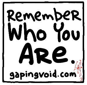 Remember-who-you-are-by-Hugh-MacLeod